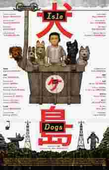 دانلود انیمیشنIsle Of Dogs 2018 سگ های وحشی /دانلود رایگان فیلمIsle Of Dogs 2018با کیفیتHD