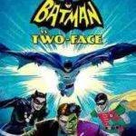 انیمیشن بتمن علیه دو چهره 2017 دوبله فارسی - دانلود کیفیت 1080,720,480 /Batman vs. Two-Face 2017