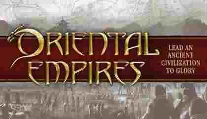 دانلود بازی Oriental Empires + اپدیت + بازی استراتژیک جدید - تمدن چین