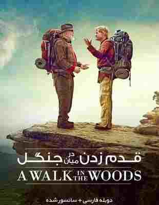 دانلود فیلم A Walk in the Woods 2015 قدم زدن در میان جنگل با دوبله فارسی و کیفیت عالی