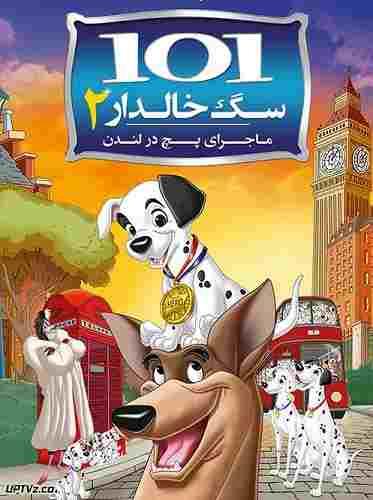 دانلود انیمیشن 101 سگ خالدار 2 - 101Dalmatians II + دوبله فارسی