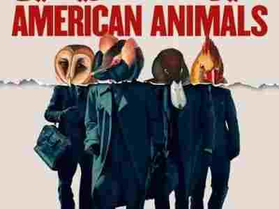 دانلود فیلم American Animals 2018 دوبله فارسی با لینک مستقیم