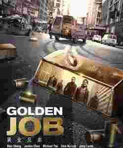 دانلود فیلم Golden Job 2018 دانلود Golden Job 2018 دانلود فیلم کار طلایی
