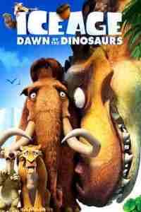 دانلود انیمیشنIce Age: Dawn of the Dinosaurs 2009دوبله فارسی عصر یخبندان: ظهور دایناسورها