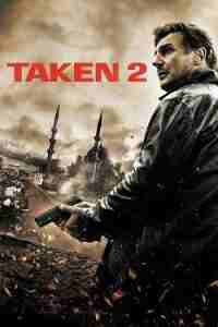 دانلود فیلم Taken 2 2012 -فیلم تیکن 2 2012