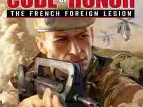 دانلود بازی Code of Honor The French Foreign Legionرمز افتخار لژیون خارجی فرانسه