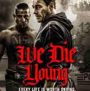 دانلود فیلم ما جوان میمیریم